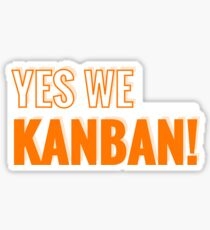 Yes We Kanban! Sticker