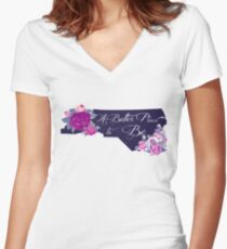 State Sayings - North Carolina is a Better Place to Be Women's Fitted V-Neck T-Shirt