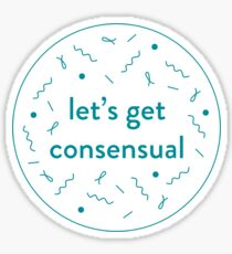 Let's Get Consensual - White Sticker