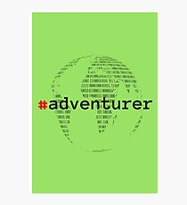 #adventurer Photographic Print