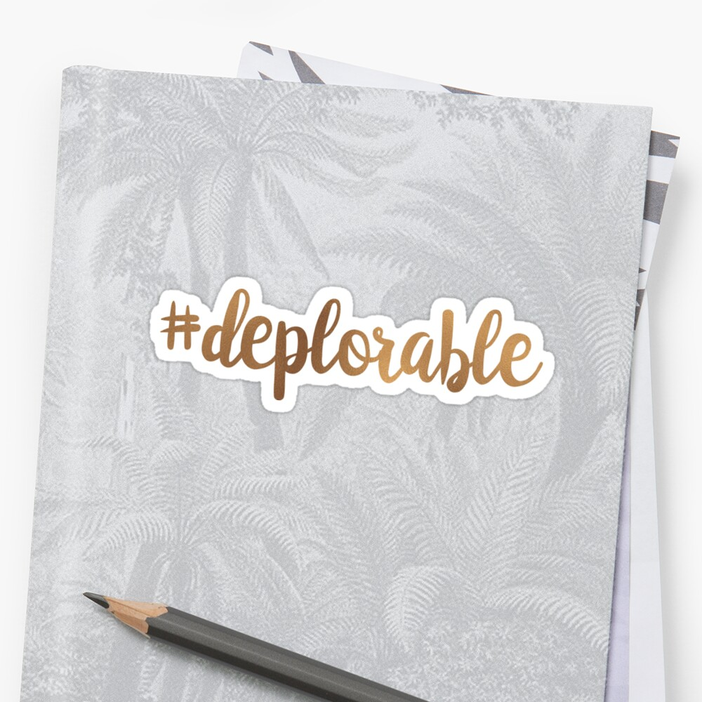 Hashtag Deplorable by Royal Sass