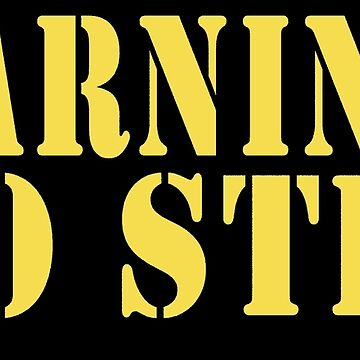 Warning! No Step Tee by ChasSinklier