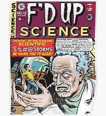 F'D Up Science Poster