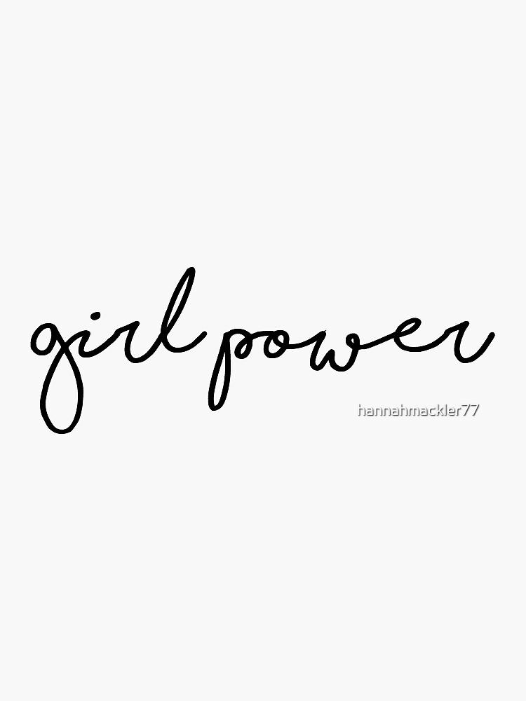 Girl Power 1  by hannahhhmack