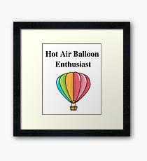Hot Air Balloon Enthusiast T-Shirt Framed Print