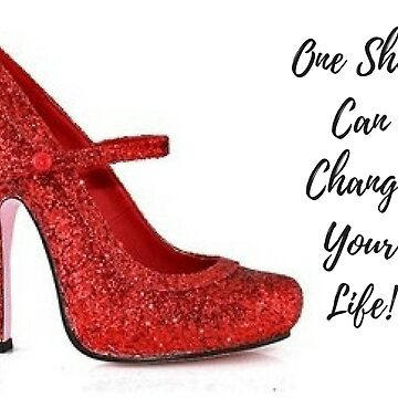 One Shoe Can Change Your Life! by MissAlaneious