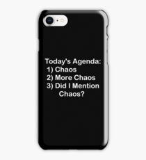 Today's Agenda: Chaos iPhone Case/Skin