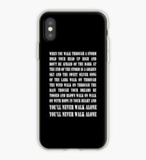 You'll Never Walk Alone - WHITE iPhone Case