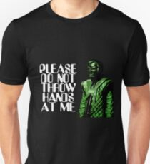 Please Do Not Throw Hands At Me Unisex T-Shirt