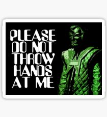 Please Do Not Throw Hands At Me Sticker