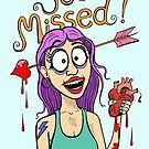 You Missed! by Jed Dunstan