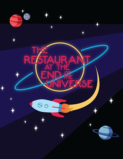 The Restaurant at the End of the Universe by Nicolle  A