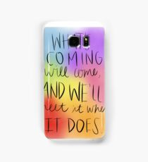 Hagrid Quote Samsung Galaxy Case/Skin