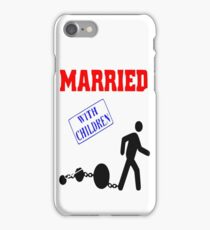 Married iPhone Case/Skin