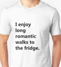 Enjoy Romantic Walks T-Shirt