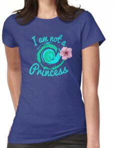 not a princess Womens Fitted T-Shirt