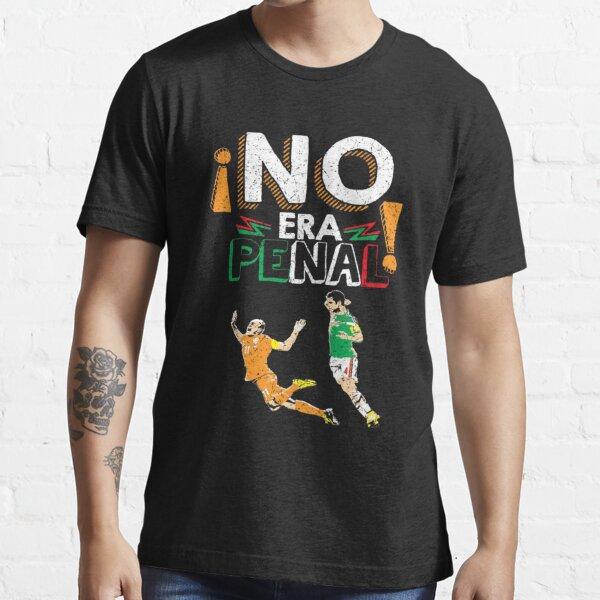 No Era Penal (It wasn't a penalty) Essential T-Shirt