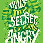 I'm always angry by Risa Rodil