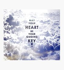 May your Heart be your guiding Key - Background version  Photographic Print