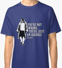 The Big Lebowski - quote Classic T-Shirt