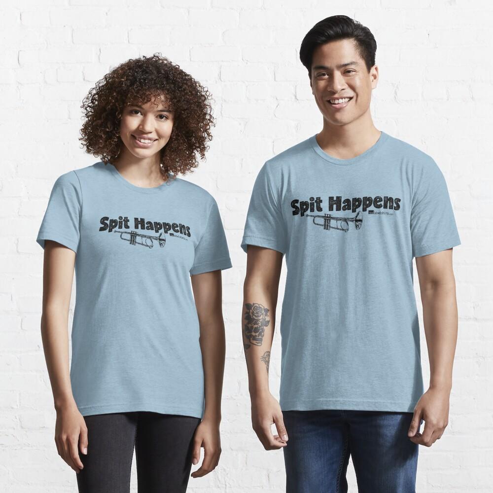 Spit Happens - Trumpet (Black Lettering) Essential T-Shirt