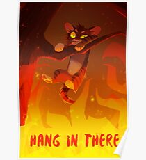 Bramblekit | Hang In There! Poster