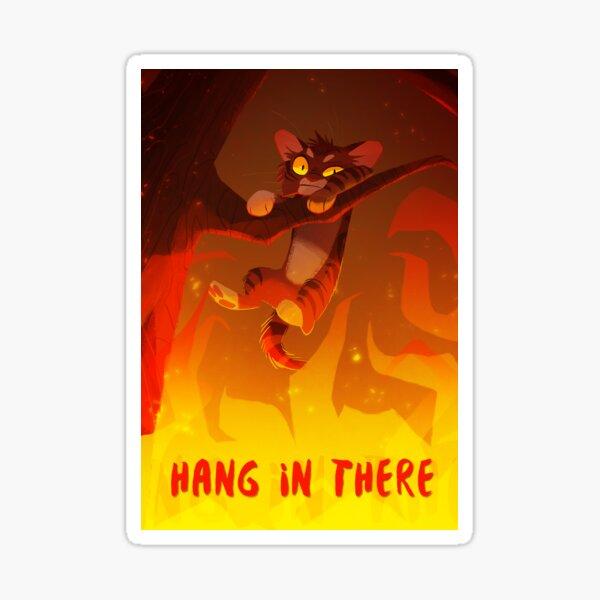 Bramblekit | Hang In There! Sticker