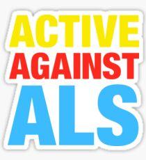 Active Against ALS Sticker