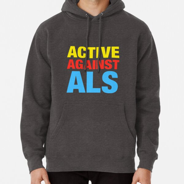 Active Against ALS Pullover Hoodie