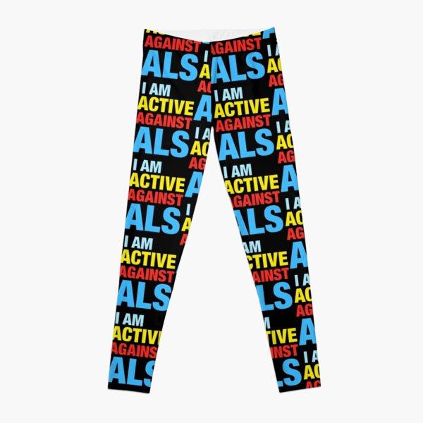 I Am Active Against ALS Leggings