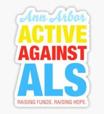 Ann Arbor Active Against ALS Sticker