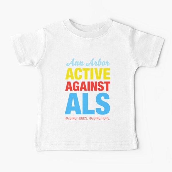 Ann Arbor Active Against ALS Baby T-Shirt