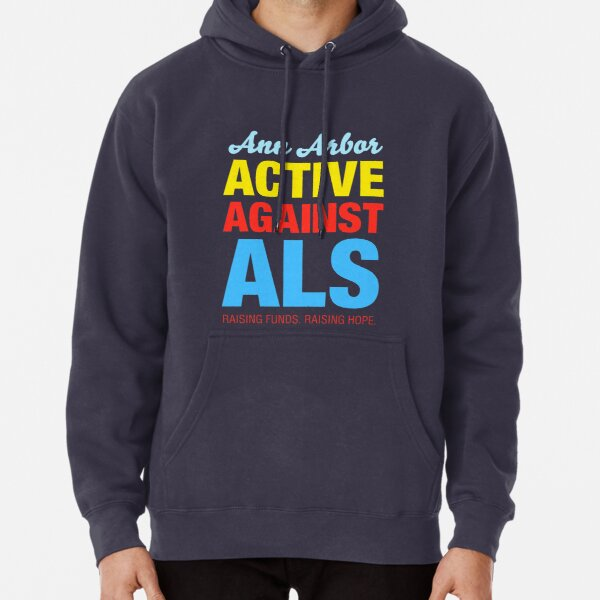 Ann Arbor Active Against ALS Pullover Hoodie