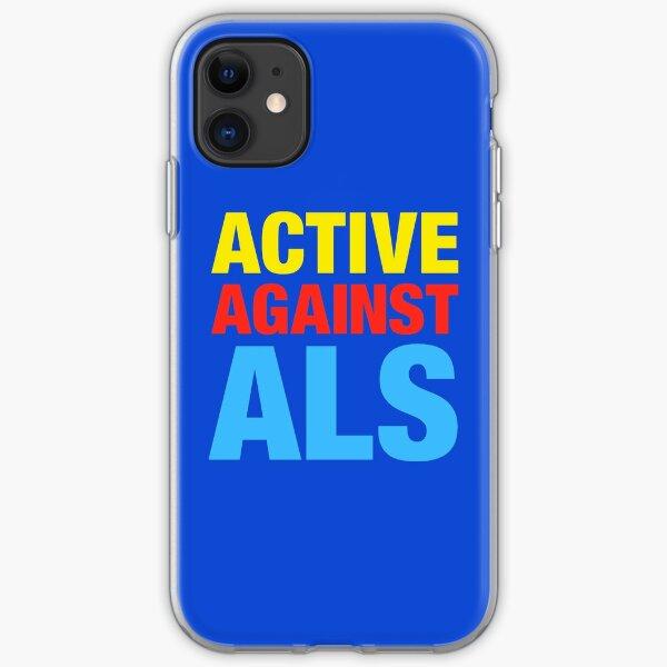 Active Against ALS iPhone Soft Case