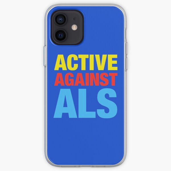 Active Against ALS iPhone Soft Case