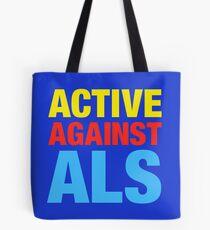 Active Against ALS Tote Bag