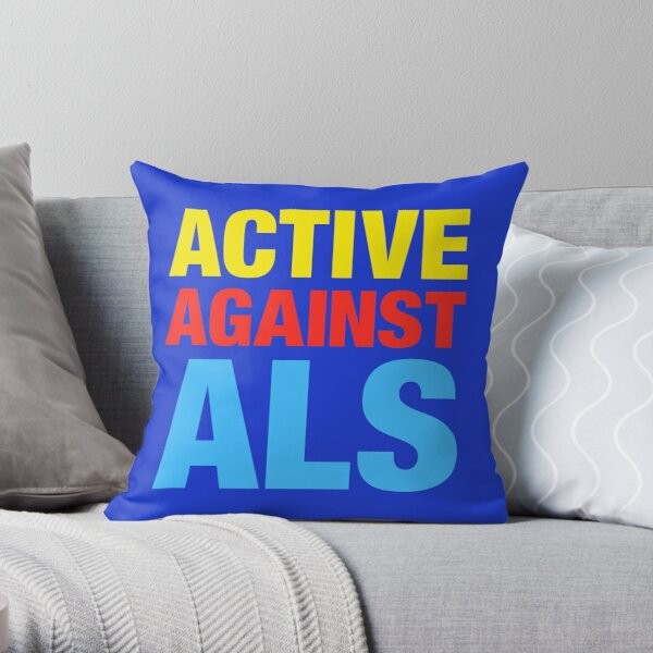Active Against ALS Throw Pillow