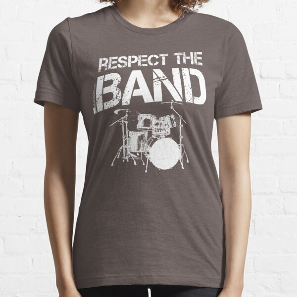 Respect The Band - Drum Set (White Lettering) Essential T-Shirt