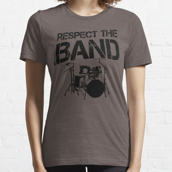 Respect The Band - Drum Set (Black Lettering) Essential T-Shirt