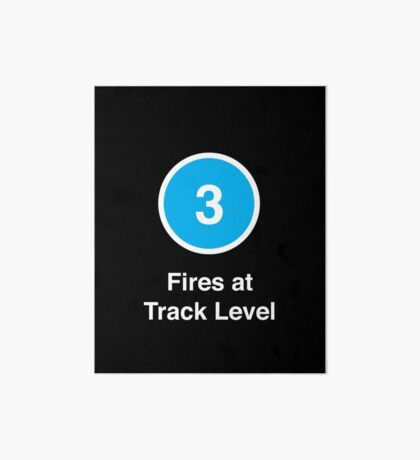 Fires at Track Level Art Board