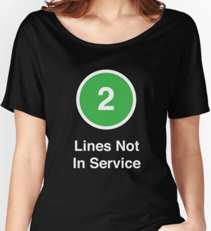 Lines Not In Service Women's Relaxed Fit T-Shirt