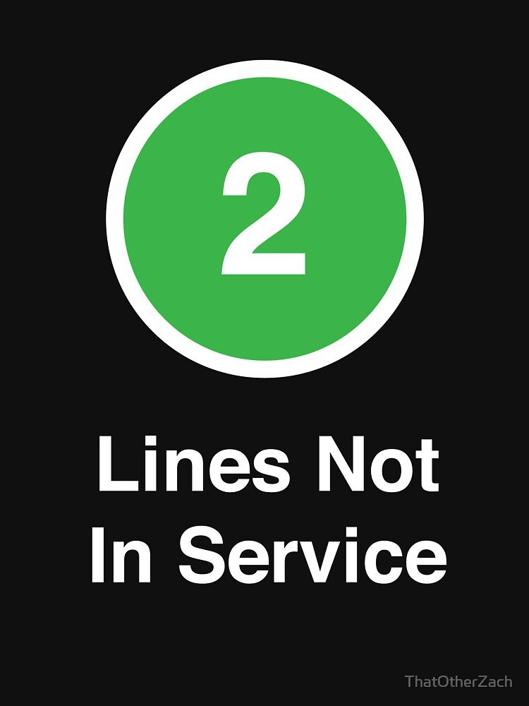 Lines Not In Service by ThatOtherZach