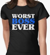 Worst Boss Ever - Bright Blue Funny Work Job T-Shirt