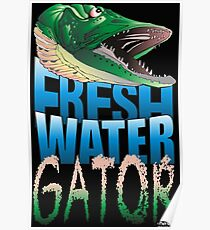 Fresh Water Gator Poster