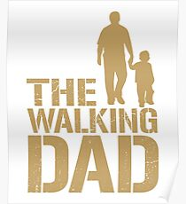 The Walking Dad - Father's Day Zombie Show Parody Poster