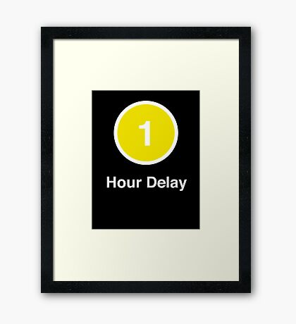 Another Delay Framed Print