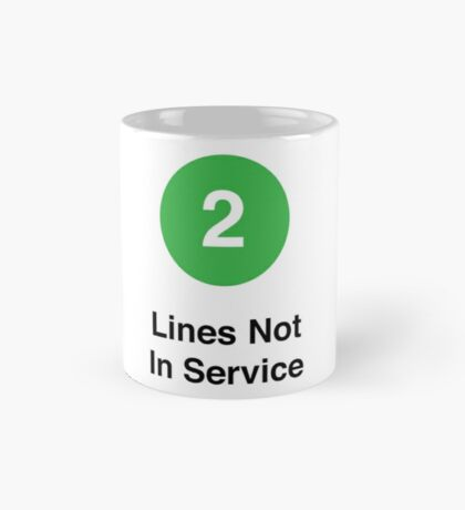 Lines Not In Service Mug