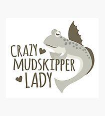 Crazy mudskipper lady Photographic Print