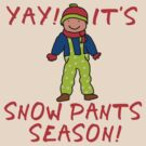 SNOW PANTS SEASON by Greenbaby