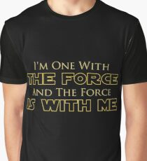 I am One With The Force And The Force Is With Me ver.2.0 Graphic T-Shirt